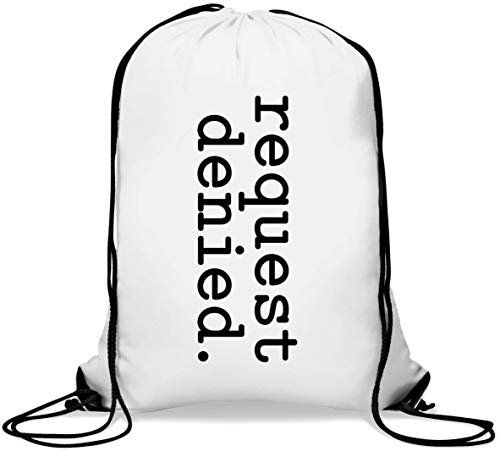 Request Denied Simple Font Manager Joke Gym Sack Casual Drawstring Bag von Generic